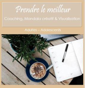Prendre le meilleur atelier développemen tpersonnel coaching en ligne art thérapie fréjus saint raphaël var sylvie thaon internet.JPG