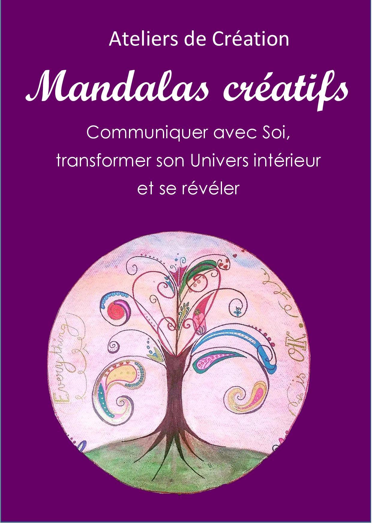 Ateliers Mandalas création créativité développer potentiel créer sa ve thaon sylvie art thérapie coaching par l'art var fréjus saint raphael draguignan sophrologie méditation créative relaxation1.jpg