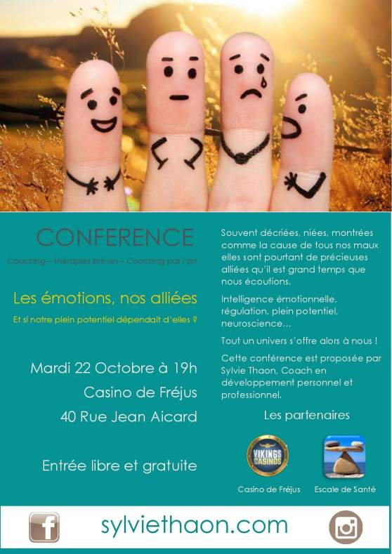 Conference nos emotions nos alliées serenite stress angoisse peur coaching confiance en soi sylvie thaon therapie breve arttherapie coaching par l'art frejus saint raphael draguignan cannes var