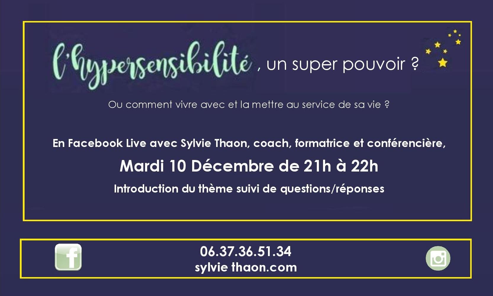 FacebookLive developpement personnel hypersensibilité emotion plein potentiel sylvie thaon coaching