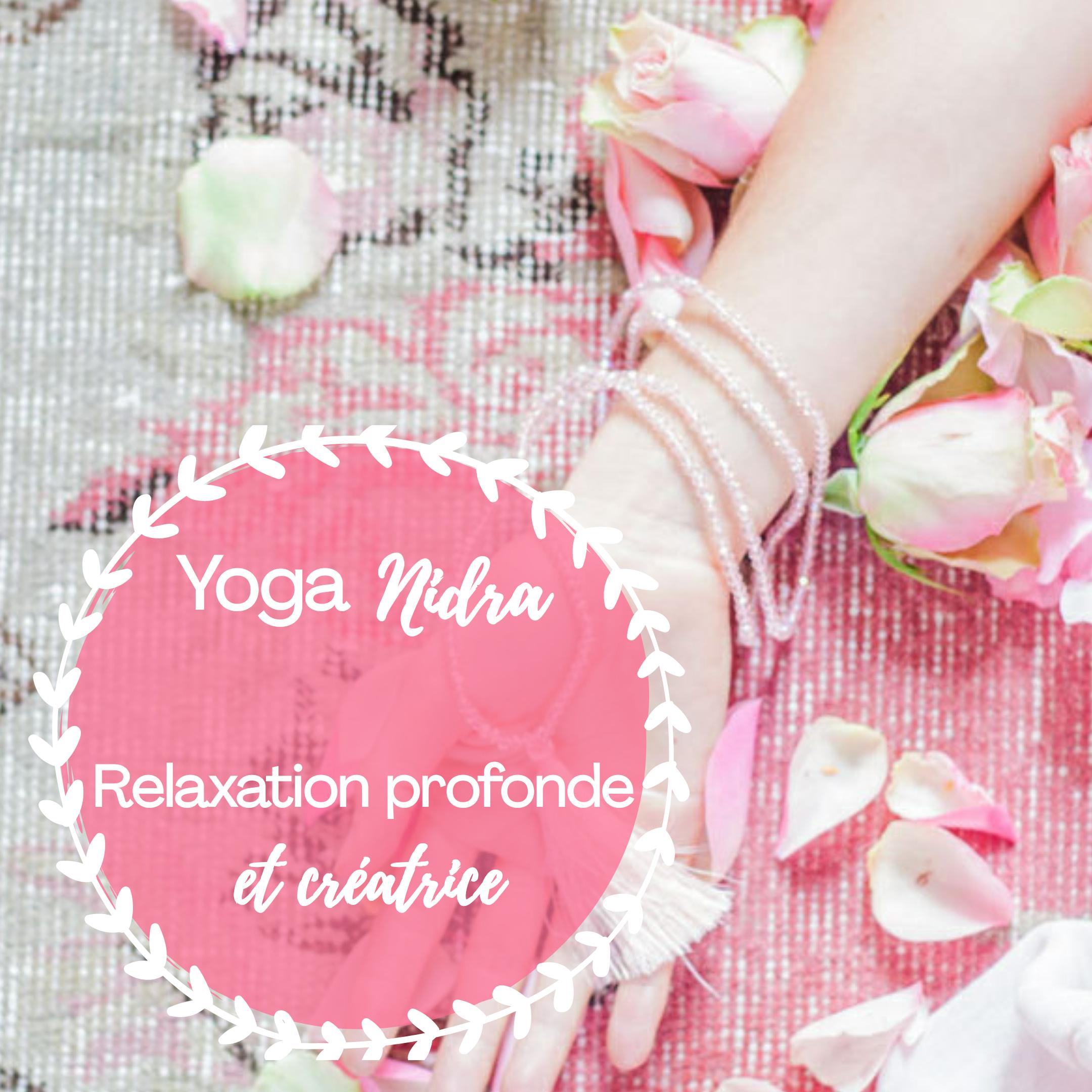 Yoga nidra syvie thaon coach relaxation meditation intention creatrice pouvoir